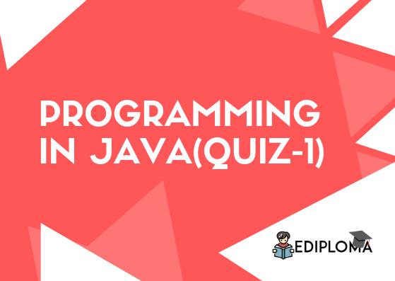 Interactive Quiz of Programming in Java(Quiz-1)