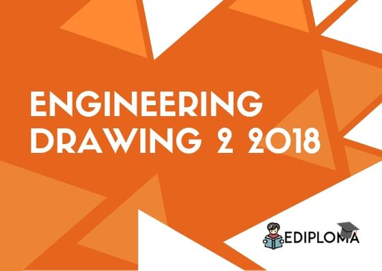 BTE Question Paper of Engineering Drawing 2 2018
