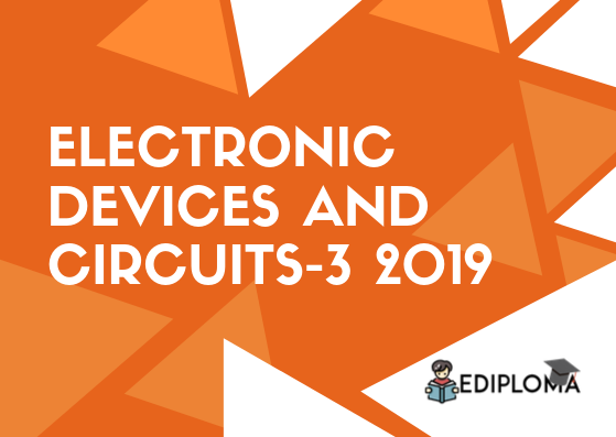 BTE Question Paper of Electronic Devices and Circuits-3 2019