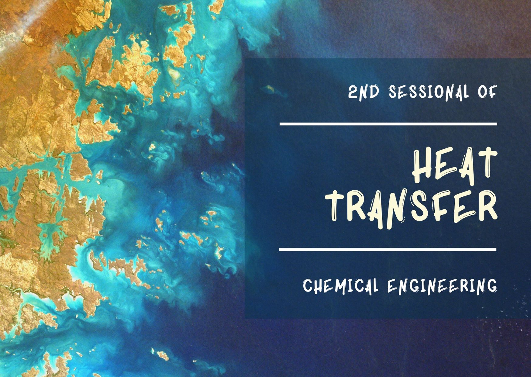 2nd Sessional of Heat Transfer (Chemical Engineering, GNDIT-2019)