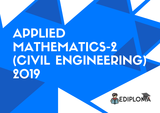 BTE Question Paper of Applied Mathematics-2(Civil Engineering) 2019