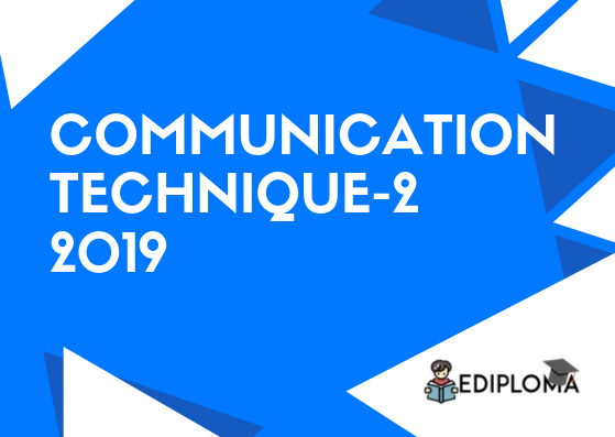 BTE Question Paper of Communication Technique-2 2019