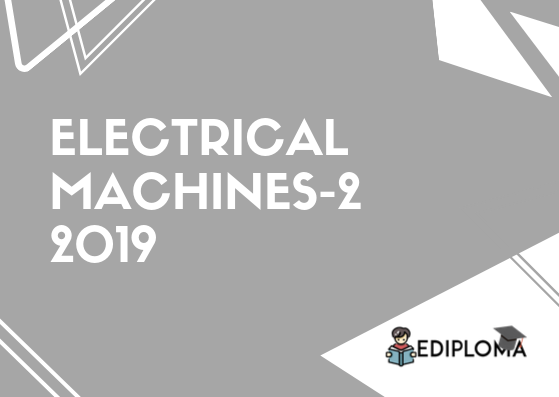BTE Question Paper of Electrical Machines-2 2019
